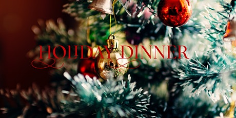 Holiday Dinner tickets