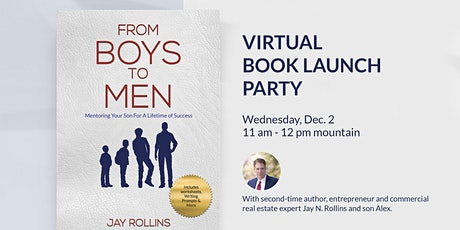 "Virtual Book Launch Party - ""From Boys to Men"" by Jay N. Rollins tickets"