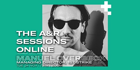 The A&R Session Online with Manuel Overbeck tickets