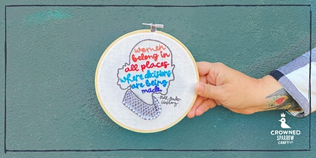 Crowned Sparrow Craft Co. - Online Workshop | Notorious RBG Embroidery tickets