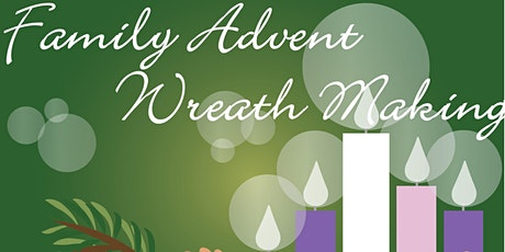 Family Advent Wreath Making tickets