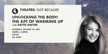 Unlocking the Body: The Art of Warming Up with Pattie Dwyer tickets