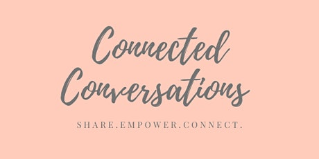 Connected Conversations tickets