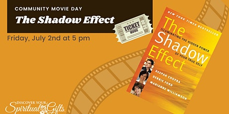 Community Movie Night: The Shadow Effect tickets