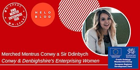 Conwy & Denbighshire's Enterprising Women Meet-Up tickets