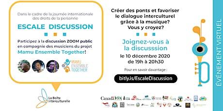 Escale discussion : La musique comme outil de dialogue interculturel. tickets
