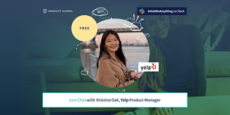 Live Chat with Yelp Product Manager tickets