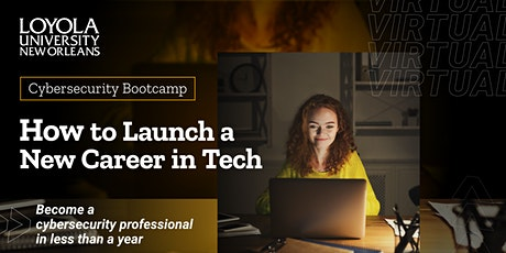 How to Launch a New Career in Tech | Cybersecurity Info Session tickets