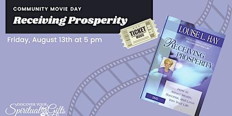 Community Movie Night: Receiving Prosperity tickets