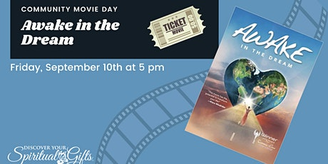 Community Movie Night: Awake in the Dream tickets