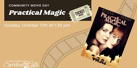 Family Movie Day: Practical Magic tickets