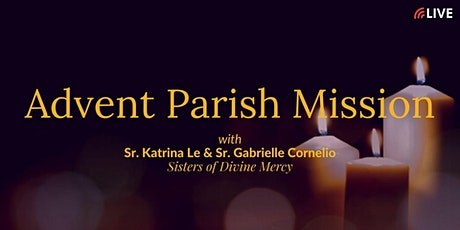 Parish Advent Mission with the Divine Mercy Sisters (with evening Mass) tickets