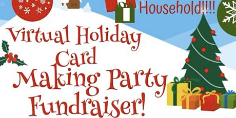 Holiday Card Making Party Fundraiser tickets