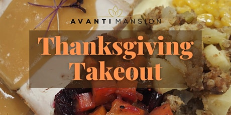 Thanksgiving Takeout Dinner from Avanti Mansion tickets