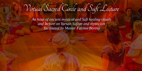 Virtual Sacred Circle and Sufi Lecture (November 2020) tickets