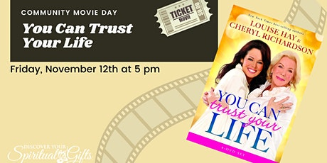 Community Movie Night: You Can Trust Your Life tickets
