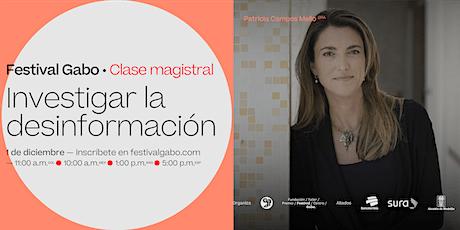 Festival Gabo Nº 8: Investigar la desinformación boletos
