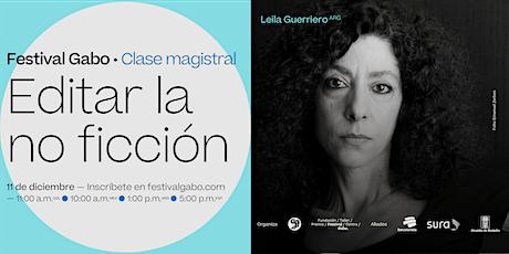 Festival Gabo Nº 8: Editar la no ficción entradas