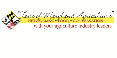 2021 Taste of Maryland Agriculture Celebration tickets