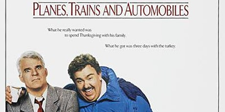 Planes, Trains, and Automobiles tickets