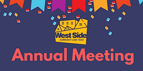 West Side CLT's Annual Meeting tickets