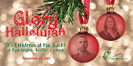 Glory Hallelulah - It's Christmas at The Track! tickets