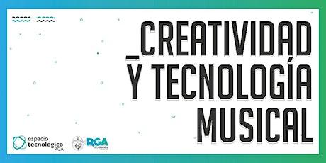 Creatividad y Tecnología Musical