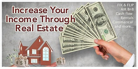 How to Triple Your Income Through Real Estate! tickets