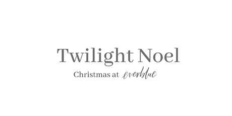 Twilight Noel: Christmas at Everblue tickets