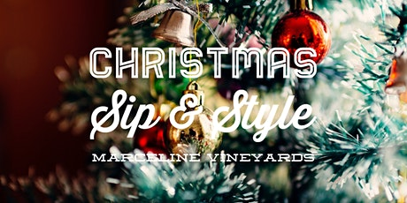 Christmas Sip & Style |  Marceline Vineyards tickets