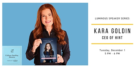Luminous Speaker Series: Kara Goldin  Founder and CEO of Hint tickets