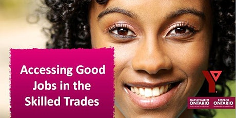 Accessing Good Jobs in the Skilled Trades tickets