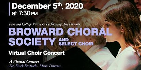 Broward Choral Society and Select Choir - Virtual Choir Concert tickets