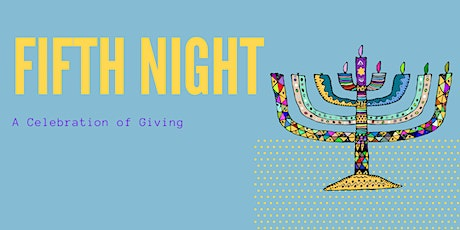 Fifth Night: A Celebration of Giving tickets