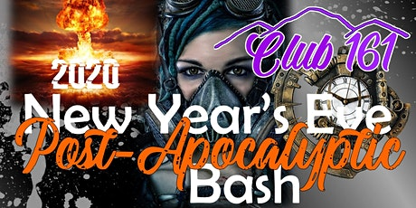 Club 161 New Year's Eve Post-Apocalyptic Bash tickets