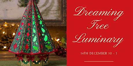 Dreaming Tree Christmas Tree Luminary tickets