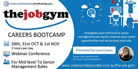 THE JOB GYM CAREERS BOOTCAMP- 30th, 31st OCT & 1st NOV (EOI) tickets