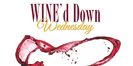 Wine'd Down Wednesday Networking Event tickets