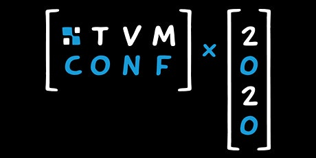 TVM Conf 2020 tickets