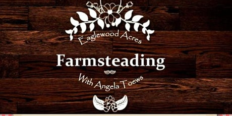 Farmsteading with Angela Toews tickets