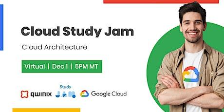 Cloud Study Jam: Cloud Architecture