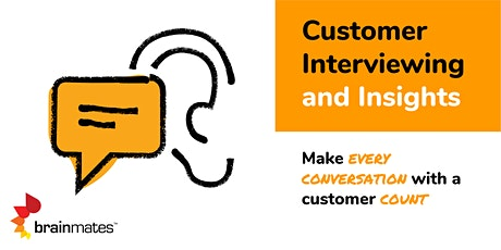Customer Interviewing and Insights Master Class - Online tickets