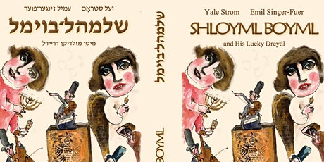 "Children's Book Reading: ""Shloyml Boyml and his Lucky Dreydl"" tickets"