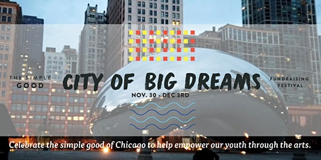 City of Big Dreams VIRTUAL Fundraising Festival tickets