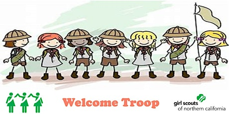 South San Francisco, CA  | Girl Scouts Welcome Troop tickets