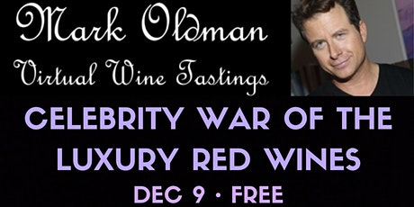 """Celebrity War of the Luxury Red Wines"" 