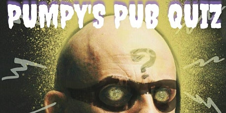 Pumpy's Pub Quiz (every Monday and Tuesday) tickets