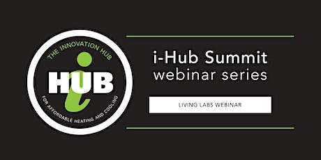 i-Hub Summit II – Living Laboratories Webinar tickets