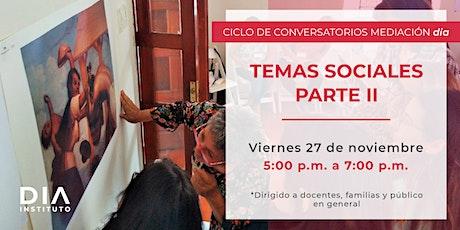 Ciclo Conversatorios Mediación dia en:Temas sociales Parte II boletos