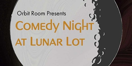 Comedy Night at the Orbit Room tickets